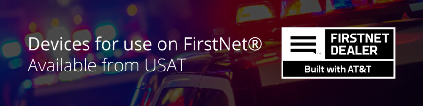 FirstNet Ready™ Devices Available from USAT